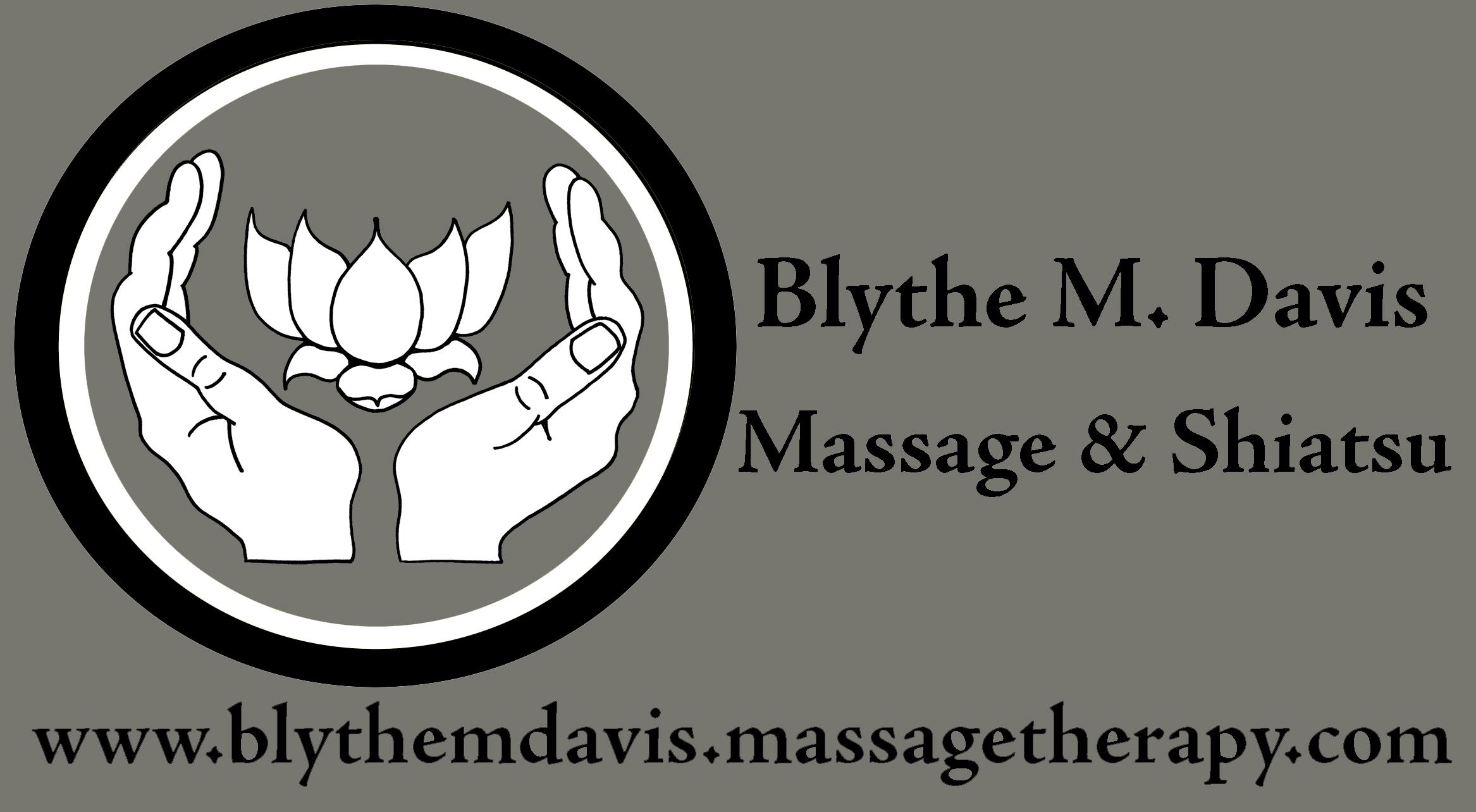 Blythe M. Davis Massage & Shiatsu www.blythemdavis.massagetherapy.com