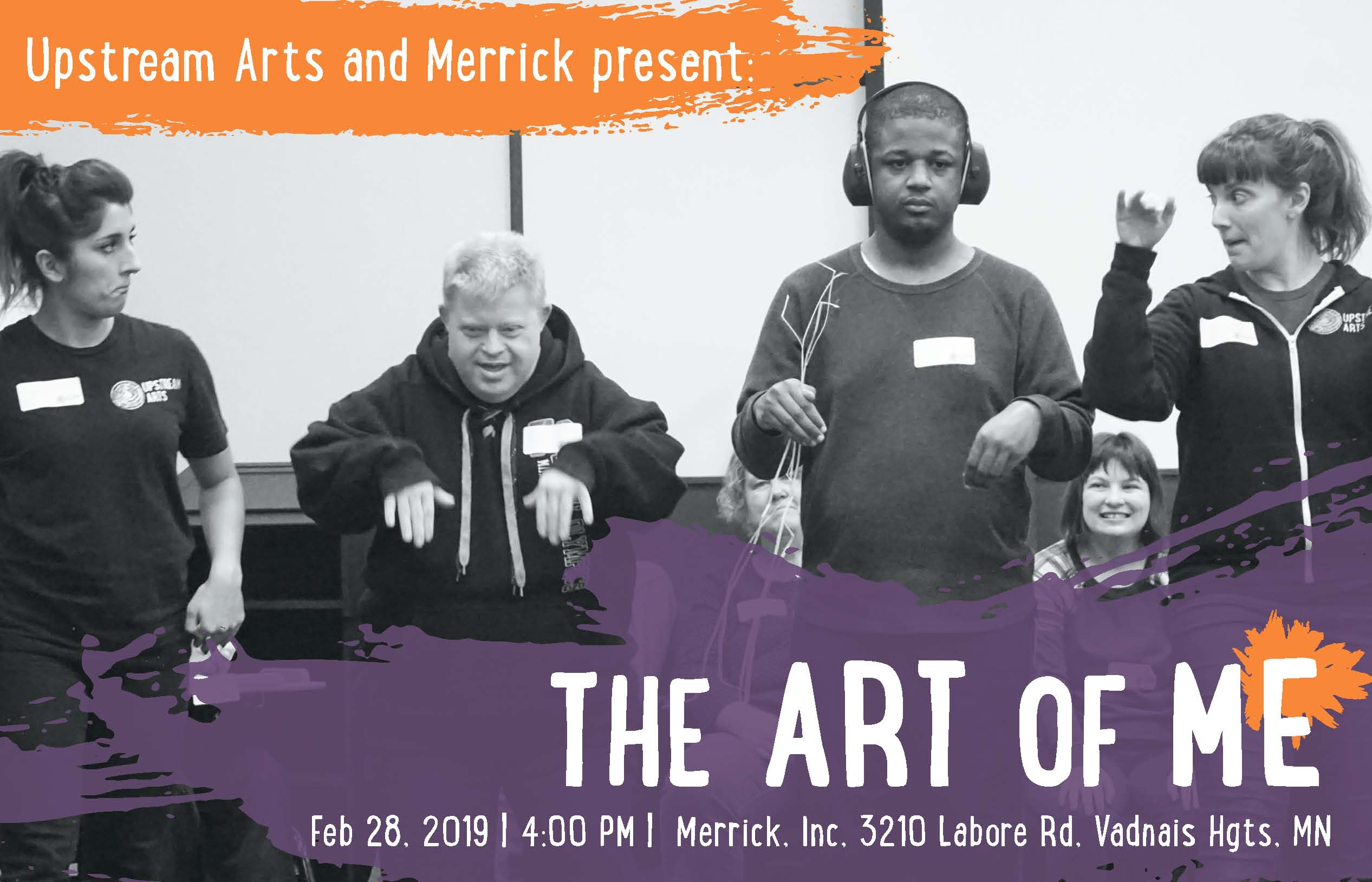 Postcard for the Art of Me: Image with four people moving with text: Upstream Arts and Merrick present The Art of Me Feb. 28, 2019 4:00pm Merrick