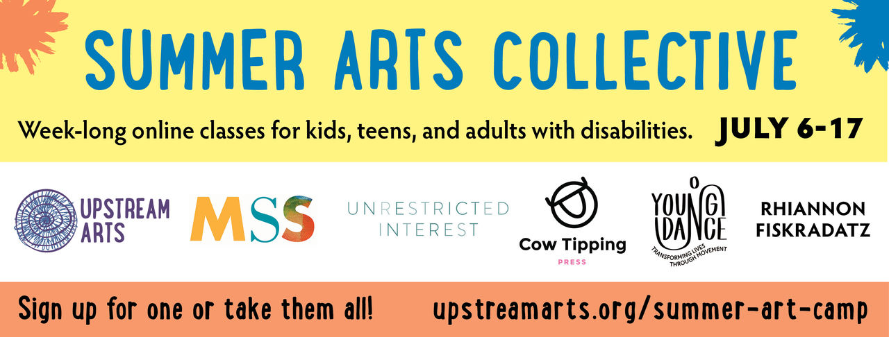 A banner image in bright citrusy colors that reads: SUMMER ARTS COLLECTIVE. Logos for Upstream Arts, MSS, Cow Tipping Press, Unrestricted Interest, and Rhiannon Fiskradatz